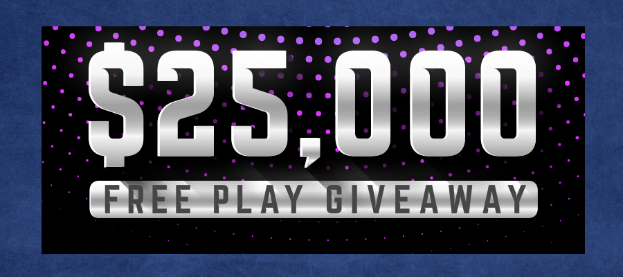 25,000-free-play-giveaway
