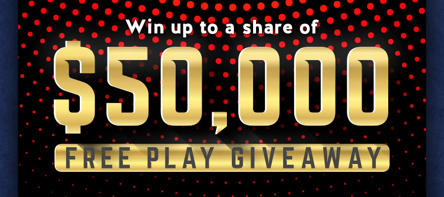 $50,000 FREE SLOT PLAY Giveaway