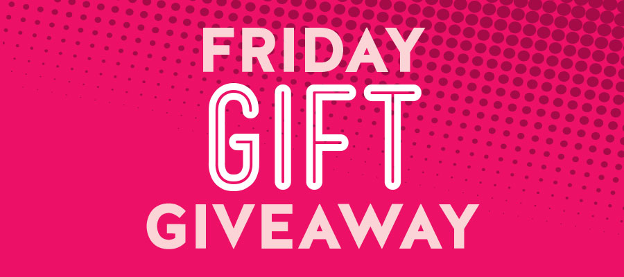 FEB Friday Gift Giveaway