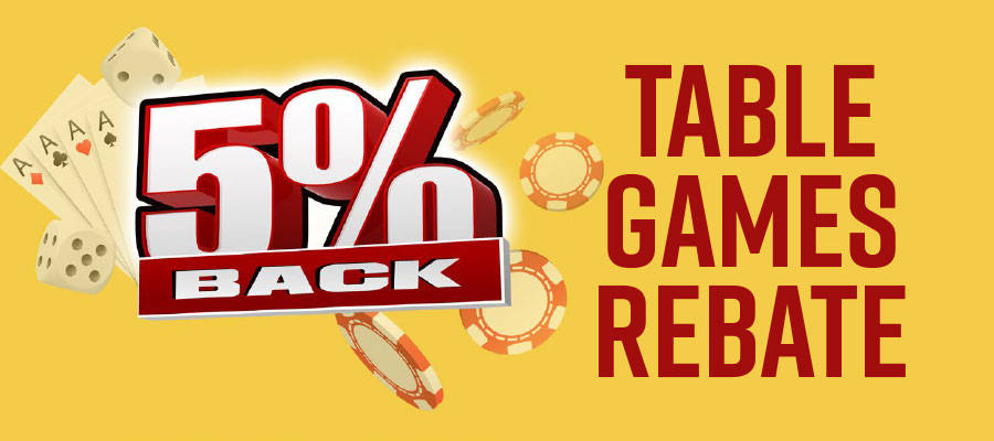 Table Games Rebate