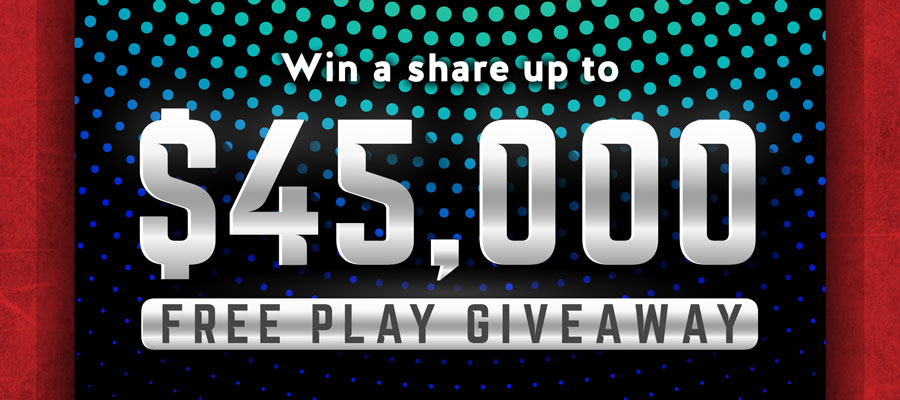 $45,000 Free Slot Play Giveaway