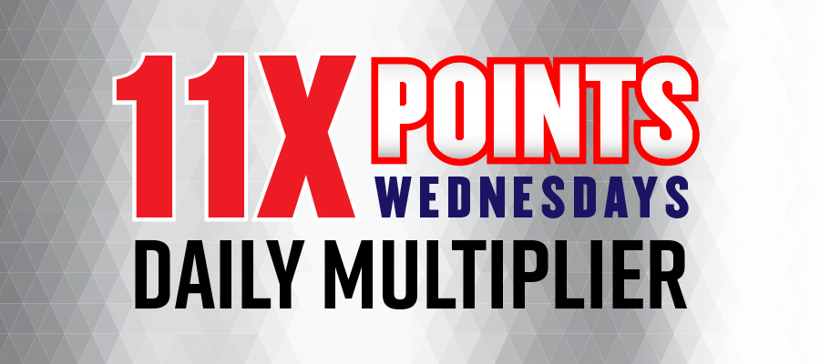 11X Points Wednesdays Daily Multiplier