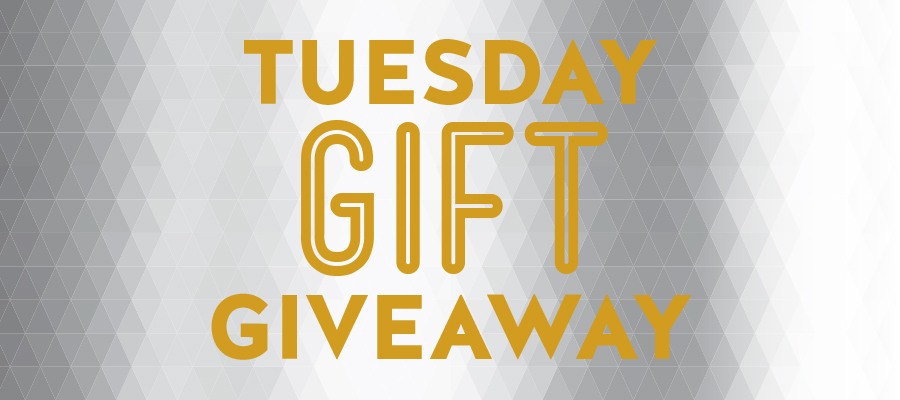 Tuesday Gift Giveaway